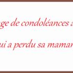 Message de condoleance a une amie