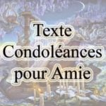 Condoléances pour une amie décédée